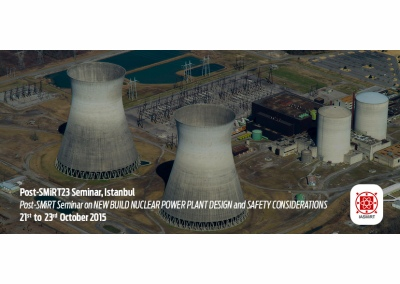 Post-SMiRT23 Semineri 21-23 Ekim 2015